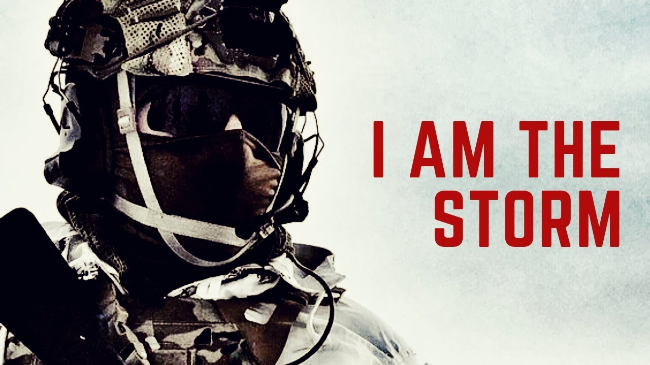 I AM THE STORM | Military Motivation 2019