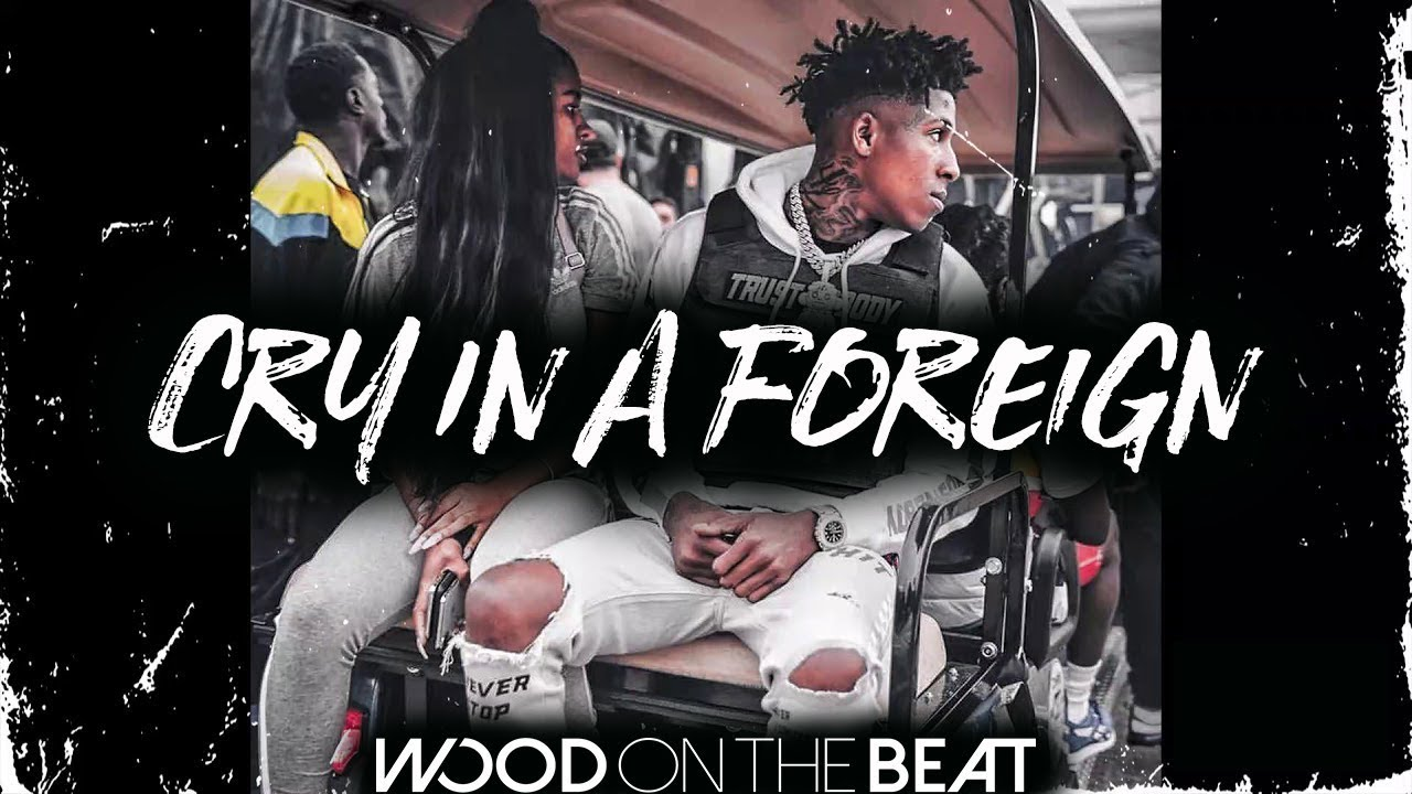 Free NBA Youngboy X Quando Rondo Type Beat Instrumental 2019 Cry In A  Foreign
