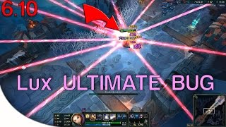 League of Legends: Lux Ultimate Bug 6.10 +Tutorial [Patched]