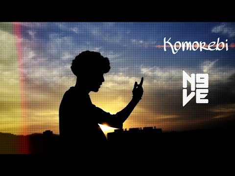 "N9VE - ""KOMOREBI"" (PROD. 3POINT BEATS)  #KOMOREBI"