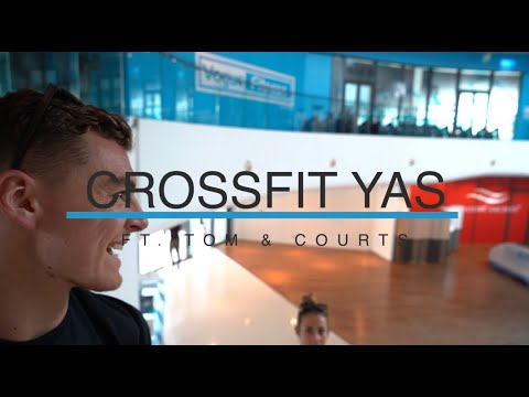 COURTS BEAT TOM IN A WOD?! TRAINING IN THE ABU DHABI HEAT @CROSSFIT YAS!