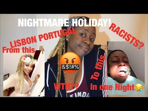 HOW MY HOLIDAY IN PORTUGAL BECAME A HORROR STORY!😭😱HOLIDAY FROM HELL! WORST HOLIDAY EVER! RACISTS?