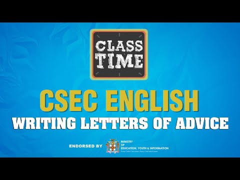 CSEC English - Writing Letters of Advice - May 14 2021