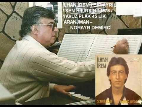 İLHAN İREM-- SEN BİLİRSİN-- 1978--Hasan )öven Nostalji