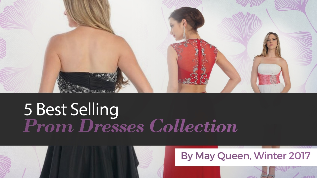 May Prom Dresses