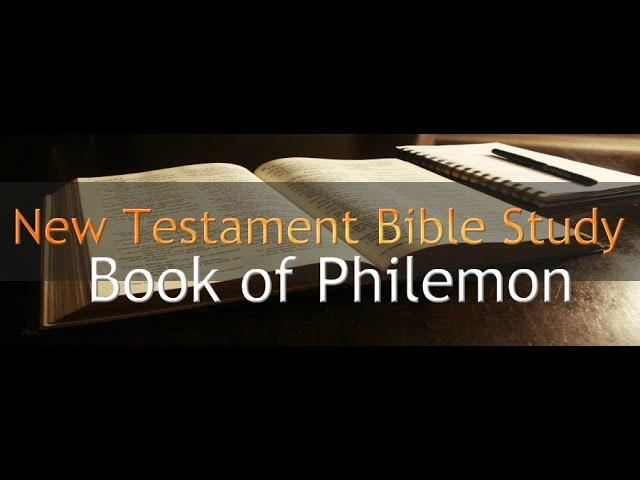 Philemon - Reading Through The Holy Bible