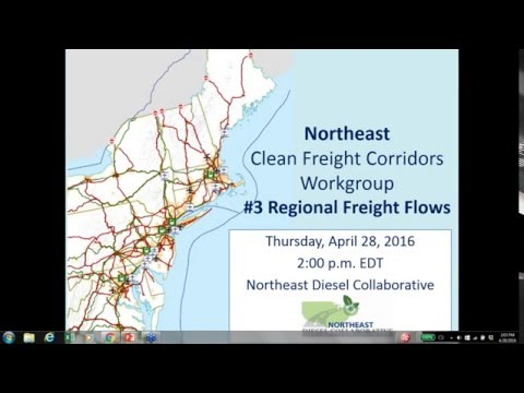 Northeast Clean Freight Corridors Webinar 3   Regional Freight Flows