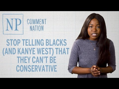 Stop telling Blacks (and Kanye West) that they can't be conservative