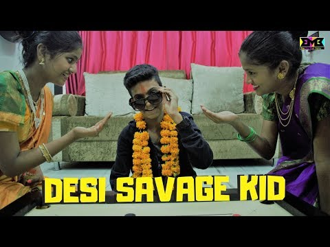 BMB : DESI SAVAGE KID