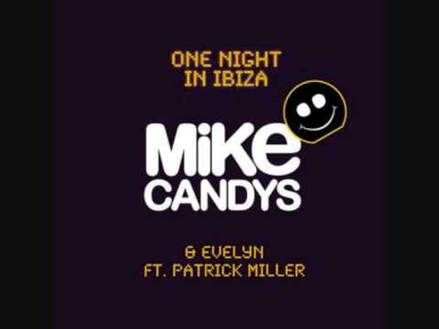 one night in Ibiza / Mike Candys & Evelyn feat. Patrick Miller