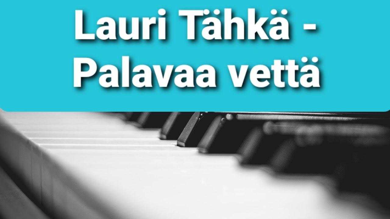 Lauri Tähkä Palavaa Vettä Lyrics