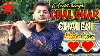 Chal Ghar Chalen  Malang   Flute Instrumental Cover   Arijit Singh  Mithoon  Harish Mahapatra