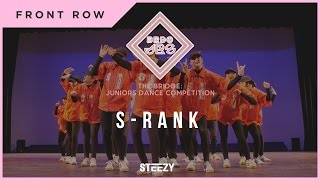 S Rank (First Place) | Front Row | Bridge Jrs 2017 | STEEZY Official 4K