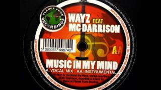 Wayz feat. MC Darrison - Music In My Mind