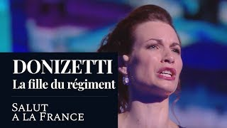 DONIZETTI : La fille du régiment « Salut à la France » (Robins) [2018]