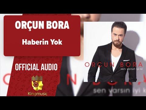 Orçun Bora - Haberin Yok - ( Official Audio )