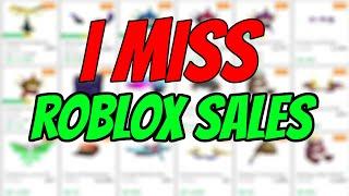 I Miss Roblox Sales