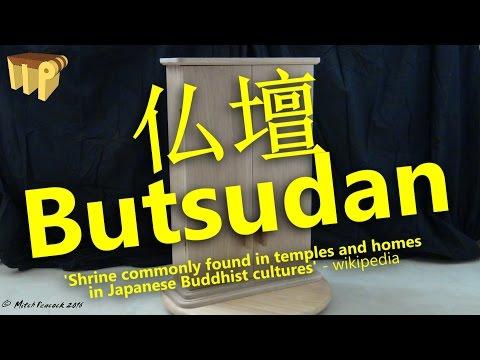 Butsudan - Upcoming Build Series