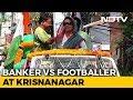 """Krishnanagar Cliffhanger: Trinamool """"Centre Forward"""" vs BJP """"Goalkeeper"""""""