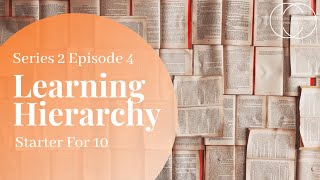 Starter for 10 - Series 2 Episode 4 - Learning Hierarchy