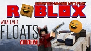 annoying Orange Jeux - Roblox: Flotte votre bateau!