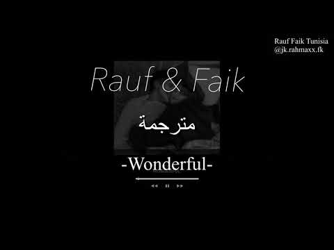 Rauf & Faik - Wonderful مترجمة