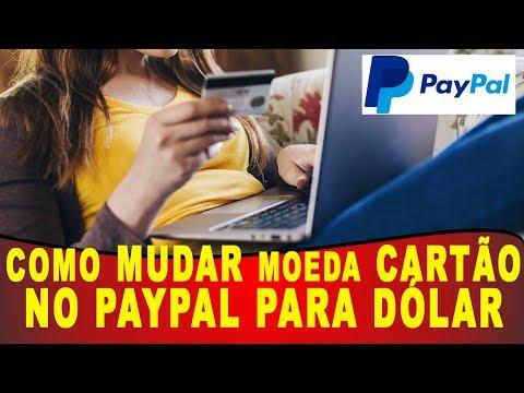 Como MUDAR MOEDA no PAYPAL para Dólar (ECONOMIZE em suas compras)