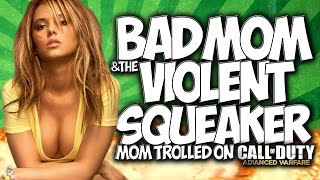 "COD AW: BAD MOM & THE VIOLENT SQUEAKER!! ""MOM TROLLED"" ON CALL OF DUTY: ADVANCED WARFARE! HILARIOUS!"