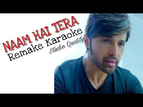 Naam Hai Tera - Aap Ka Suroor - Remake Karaoke With Lyrics - Himesh Reshammiya - BasserMusic