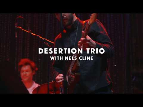 Desertion Trio featuring Nels Cline - Johnny Brenda's Mp3
