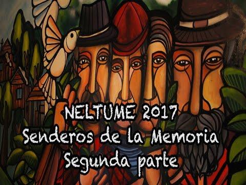NELTUME 2017 SENDEROS DE LA MEMORIA 2