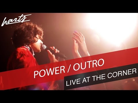 Harts – Live At The Corner [10 Of 10] Power & Outro