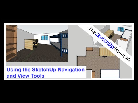 Basics of the Navigation and View Tools in SketchUp - The SketchUp