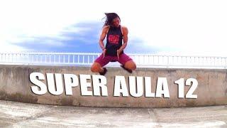 SUPER AULA 12 - 30 Minutos de Ritmos | Professor Irtylo Santos