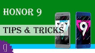 Huawei Honor 9 ( tips & tricks )