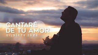 Gilberto Daza - Cantaré De Tu Amor (Latin Cover)