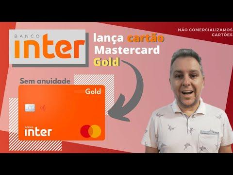 💳BANCO INTER LANÇA CARTÃO GOLD MASTERCARD SEM ANUIDADE. NOVIDADE NO CANAL #1
