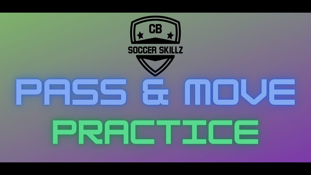 Pass & Move Practice Football Video - CB Soccer Skillz