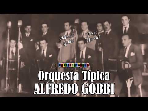ALFREDO GOBBI - JORGE MACIEL - LA INTRIGA - TANGO - 1950