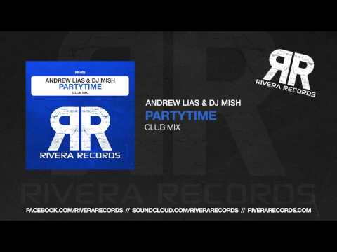 Andrew Lias & DJ Mish Partytime (Out 20.09.2013)