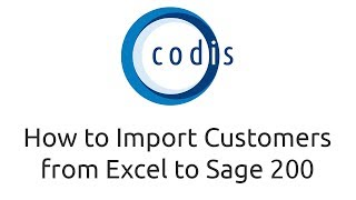 How to Import Customers from Excel to Sage 200