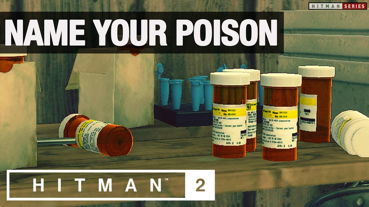 "HITMAN 2 - ""Name Your Poison"" Challenge"