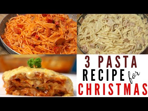 3 Pasta Recipe For Christmas ( Spaghetti , Carbonara And Lasagna )