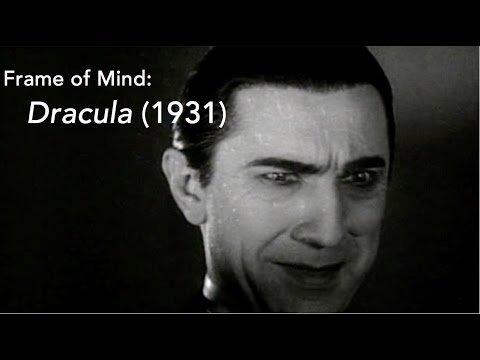 Frame of Mind: Dracula (1931)