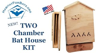 Two Chamber Bat House Kit - Introduction