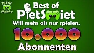 Best Of PietSmiet 🎮 10.000 Abonnenten Special