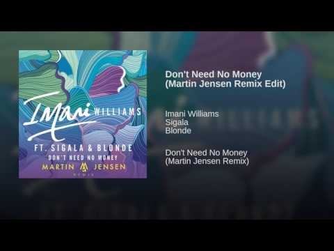 Sigala - Don't Need No Money (Martin Jensen Edit)