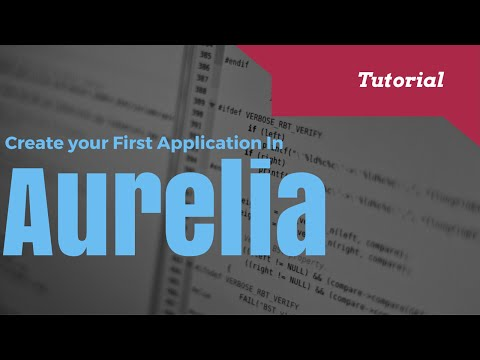 Getting Started With Aurelia.js A Client Framework