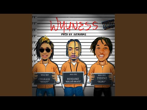 Wuuness (feat. Tidinz & Charass)