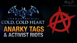 """Batman: Arkham Origins - """"Cold, Cold Heart"""" Anarky Tags & Activist Riots Locations"""